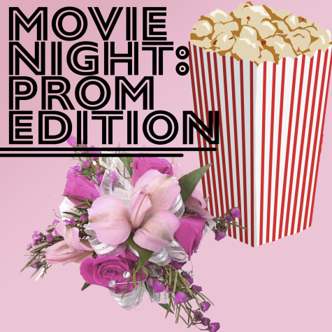 MOVIE NIGHT: PROM EDITION