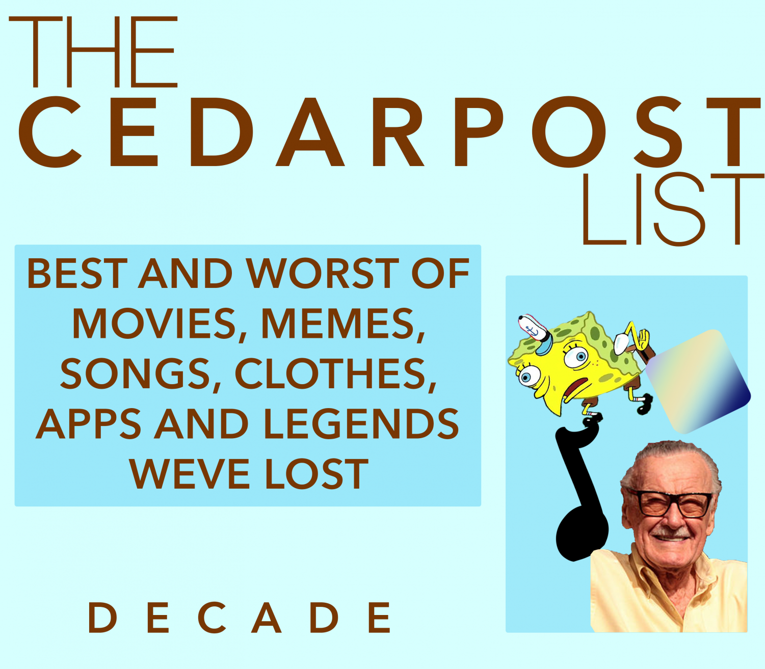 Here are our best and worst things of the previous decade.