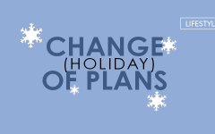 Change of (Holiday) Plans